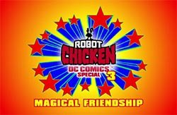 Robot Chicken DC Comics Special 3: Magical Friendship: Трейлер
